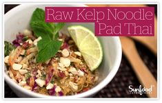 """Kill the Carbs in 2 easy steps!! Sunfood offers Raw, Vegan & Gluten Free """"Kelp Noodles"""" and """"Coconut Wraps"""""""