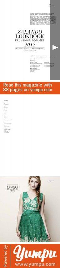 Zalando Lookbook Sommer 2012 - Magazine with 88 pages: Die neuesten Farben und Trends von Sommerkleidern, Hosen und Blusen in luftig duftigem Design. Jetzt zum Ansehen!