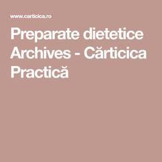 Preparate dietetice Archives - Cărticica Practică