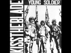 Kiss The Blade - Young Soldier 80s Music, Blade, Kiss, My Love, Youtube, Musica, Eyes, Kisses, Youtubers