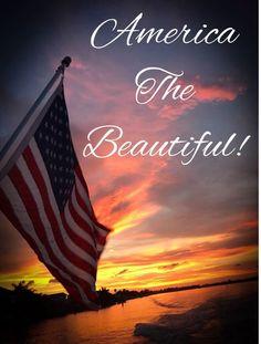 America the beautiful American Spirit, American Pride, American History, American Flag, I Love America, God Bless America, America 2, America Images, Patriotic Pictures
