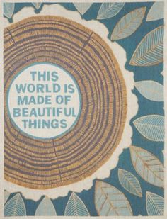 This 'This World Is Made of Beautiful Things' Wall Art by Midwest-CBK is perfect! Lines Quotes, Words Quotes, Life Is Beautiful, Beautiful Things, Inspirational Quotes, Motivational Sayings, Uplifting Quotes, Dot And Bo, Words Of Encouragement