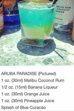Aruba Paradise ~ 1 oz coconut rum, oz banana liqueur, 1 oz orange juice, 1 oz pineapple juice, splash of Blue Curacao Fancy Drinks, Bar Drinks, Cocktail Drinks, Cocktail Recipes, Malibu Rum Drinks, Cocktail Tequila, Malibu Coconut, Coconut Rum, Coconut Drinks