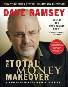 The Total Money Makeover by Dave Ramsey    This has changed my life!
