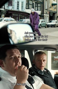 Hot Fuzz Quotes hot fuzz one of my favorite movies of all time funny Hot Fuzz Quotes. Here is Hot Fuzz Quotes for you. Hot Fuzz Quotes eric fellner quote the problem with hot fuzz and shaun of. Simon Pegg, Funny Movies, Great Movies, Nick Frost, British Comedy, British Humour, Film Quotes, Fuzz, The Funny