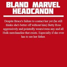 Bland Marvel Headcanon: Betty Ross wears tons of Hulk merchandise