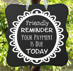 Reminder Payment Due Sign - Perfect for Daycares, Preschools ...
