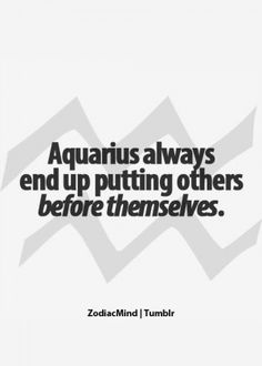 Discover and share Aquarius Quotes Life. Explore our collection of motivational and famous quotes by authors you know and love. Aquarius Traits, Astrology Aquarius, Aquarius Woman, Age Of Aquarius, Capricorn And Aquarius, Zodiac Signs Aquarius, Zodiac Mind, Aquarius Quotes, Zodiac Quotes
