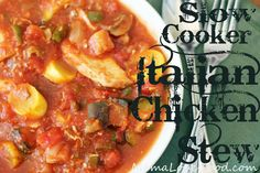 Slow Cooker Italian Chicken Stew. Recipe Soups, Main Dishes with yellow squash, zucchini, eggplant, green bell pepper, yellow onion, white mushrooms, garlic, chicken breasts, pasta sauce, diced tomatoes