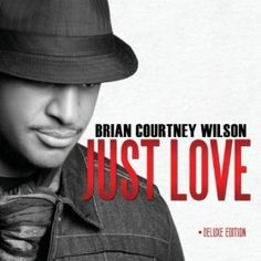 Brian Courtney Wilson - I Need More