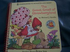 Vintage 1980 The Sweet Smell of Strawberryland Scratch and Sniff Book Shortcake | eBay