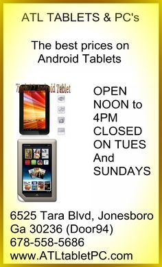 We have the best prices on Android Tablets.. Visit our store or visit www.ATLtabletPC.com