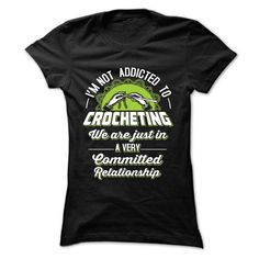 Crocheting Very committed relationship T-Shirts, Hoodies. Check Price ==> https://www.sunfrog.com/Funny/Crocheting-Very-committed-relationship-Black-55824988-Ladies.html?id=41382