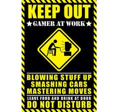 Keep out - Gamer at work Poster. Hier bei www.closeup.de