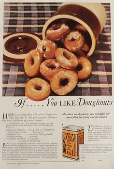 Original vintage magazine ad for Mazola Oil featuring a recipe for donuts. Description from atticpaper.com. I searched for this on bing.com/images