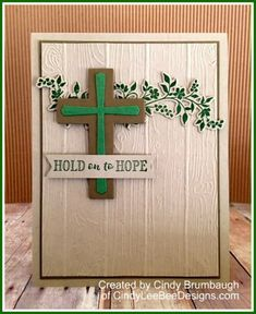 SU Hold on to Hope | Cindy Lee Bee Designs