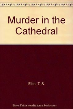 T S Eliot's Murder in the Cathedral by T. S. Eliot http://www.amazon.com/dp/0671007823/ref=cm_sw_r_pi_dp_Fw62tb13GPXSBQGG