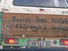 Only in Africa! I Am An African, Limo, Funny Signs, South Africa, Eccentric, Entrepreneurship, Cape, Street Art, Boards