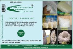 Ephedrine Hcl BP,[not allowed],[not allowed] ,  Methamphetamine   +91 9482734477, +919342499099  Labs Tested High Purity and Quality Products  Discreet and Reliable packaging and delivery.  Fast and reliable shipment within 24 hours, using courier service, DHL, EMS,FEDEX, UPS, TNT, ARAMEX…  CENTURY PHARMA INC    Contact direct to INBOX  -  centurypharmainc@gmail.com   http://centurypharmainc.blogspot.in Please contact