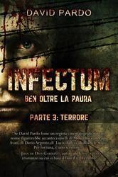 INFECTUM+(PARTE+III-+TERRORE)