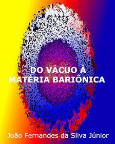 LIMIAR EDIÇÕES: DO VÁCUO À MATÉRIA BARIÔNICA