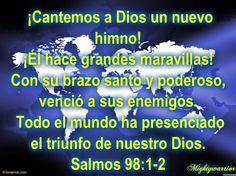 """JESUS PODEROSO GUERRERO: Salmo 98:1-2~~~ """" Cantemos a Dios """""""