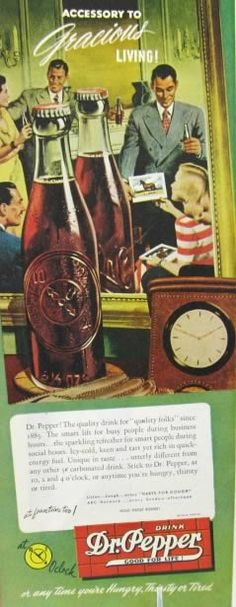 1946 Dr. Pepper Ad ~ Gracious Living