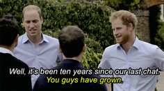 "Prince Harry and The Duke of Cambridge meeting Ant&Dec. Prince Harry telling them how much they have ""grown"" over the past ten years"