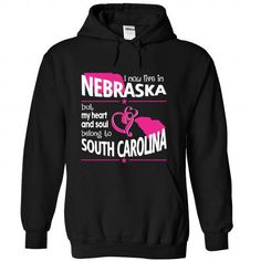 Live in a SOUTH CAROLINA Belong to a NEBRASKA World T Shirts, Hoodie Sweatshirts