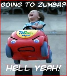 Zumba!  exactly hOW I fEEL wHEN I gO tO zUMBA!!!! :)