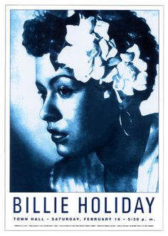 Posters-inc. Old Hollywood, jazz- E. Billie Holiday at Town Hall, New York City, 1948 by Dennis Loren - poster - 43 x 61 cm (without border: 41 x 58 cm) Item 388521 Usually ships within 24 hours Our Price: £ Billie Holiday, Lady Sings The Blues, Town Hall, Nyc, Vintage Posters, Vintage Art, Vintage Music, Vintage Black, New York City