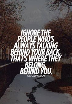 this relates  to sophie in my book because, in school and at home everyone tried to bring her down and people talked about her, but she ignored it and kept going