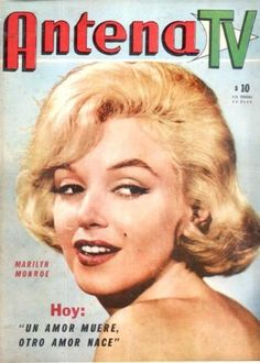 Marilyn Monroe on the cover of Antena TV magazine, September 4, 1962, Argentina. Cover photo of Marilyn in publicity for Let's Make Love, 1960.