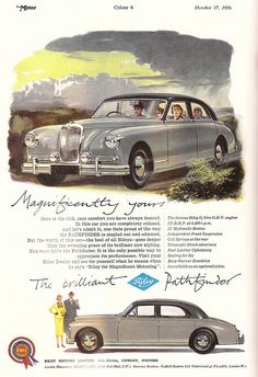 Riley Cars advert, issued by BMC, in the Motor - 1956 by mikeyashworth, via… American Graffiti, Vintage Advertisements, Vintage Ads, Harrison Ford, Coventry, Audi, British Sports Cars, British Car, Poster