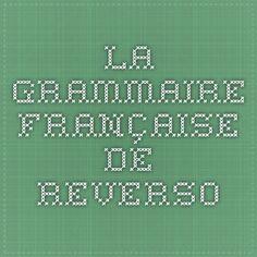La grammaire française de Reverso