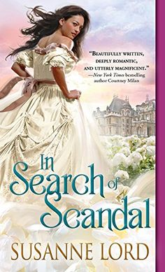 This December, debut author Susanne Lord releases the first in her London Explorers series, In Search of Scandal ! To celebrate, Susanne is here to share one of the facts she uncovered while. Historical Romance Novels, Romance Novel Covers, Love Book, Book 1, Book Authors, Romans, Scandal, Search, Book Covers