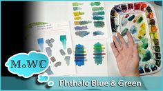 Using Phthalo Blue & Green in Watercolor - YouTube