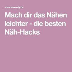 Mach dir das Nähen leichter - die besten Näh-Hacks