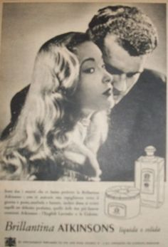 """www.piziarte.net La pubblicità negli anni 50 """"Molto belle quelle della Atkinsons"""" dalla rivista settimanale """"Il Tempo"""" 1954"""