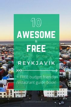 Traveling to Reykjavik and wondering what to do? Here are my 10 favorite free things to do in Reykjavik, Iceland PLUS a FREE downloadable restaurant guide book that will keep your wallet happy! Click to download! | Life With a View