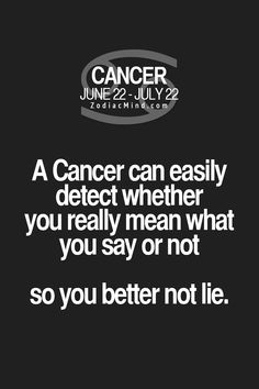 cancers know when you are full of it