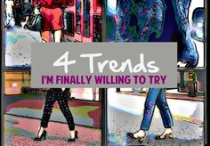 4 Trends I'm Finally Willing to Try – Musings of Mind & Matter