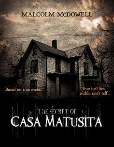 "Upcoming horror movies ""The Secret of Casa Matusita"" 2015 For plot: http://fb.me/HorrorMoviesList #horrormovies #horrorfilms #ilovehorrormovies"