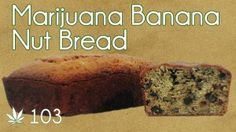 Cannabutter Banana Nut Bread Cooking with #Marijuana #103 Cross Eyed Monkey Bread From #RuffHouseStudios