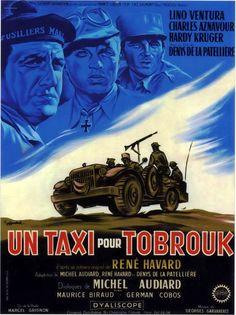 """""""Un taxi pour Tobrouk"""" de Denys de la Patellière avec Lino Ventura, Charles Aznavour, Hardy Kruger, Maurice Biraud."""
