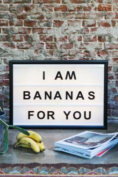 I am banans for you