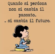 Wisdom Quotes, Life Quotes, Italian Quotes, Vignettes, Life Lessons, Wise Words, Growing Up, Positivity, Thoughts