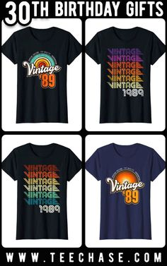 30th Birthday, 1989 Birthday, Women's Vintage T-shirt, 30th Birthday Idea, 30th Birthday Present, 30th Birthday Gift This 30th birthday, vintage t-shirt design is a very trending 30th birthday gift for those about to hit their 30th birthday! All shirts are available for any birthday, any age and any year and any sizes and various colors. Thanks for stopping by and please visit our store at www.TeeChase.com 30th Birthday Presents, Fathers Day Presents, Birthday Gifts For Women, 60th Birthday, Birthday Ideas, Shirt Designs, Gift Ideas, Party Ideas, Store