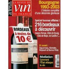 La Revue du vin de France - n°485 - 01/10/2004 - 216 Bordeaux à moins de 10 euros [magazine mis en vente par Presse-Mémoire]