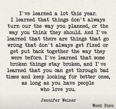 I have learned...